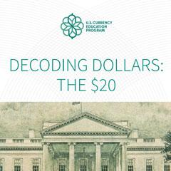 Decoding Dollars: the $20 Brochure & Poster
